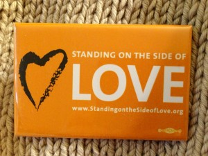 Standing on the Side of Love!