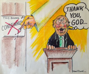 """Cartoon of crossed out condemned sign on church with minister saying """"thank you god"""""""
